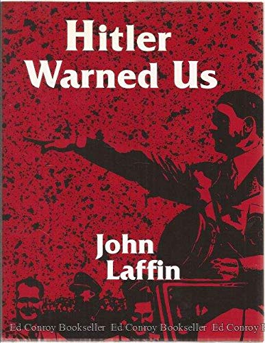 9780760707890: Hitler Warned Us: The Nazis' Master Plan for a Master Race