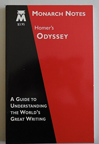 Homer's Odyssey/Monarch Notes (A Guide to Understanding the World's Great Writing)