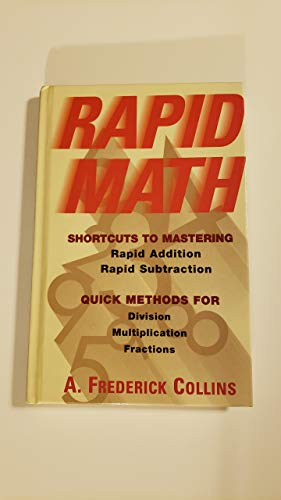 9780760709122: Rapid math: Shortcuts to mastering rapid addition, rapid subtraction : quick methods for division, multiplication, fractions