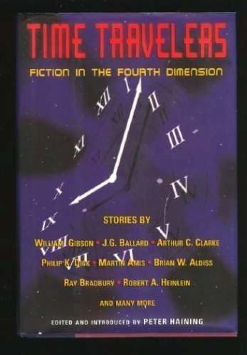 Time Travelers : Fiction in the Fourth Dimension