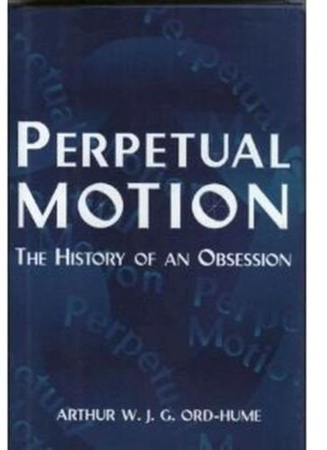 9780760709269: Perpetual Motion: The History of an Obsession