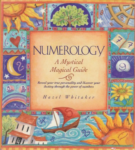9780760709320: Title: Numerology A mystical magical guide reveal your t