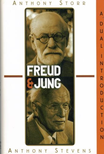 9780760709399: Freud & Jung: A dual introduction / [by] Anthony Storr ; [by] Anthony Stevens