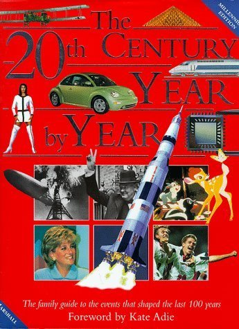 9780760709658: 20th Century Year By Year (The People And Events That Shaped The Last Hundred Years)
