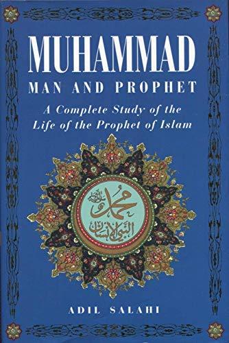 9780760709689: Muhammad: Man and Prophet