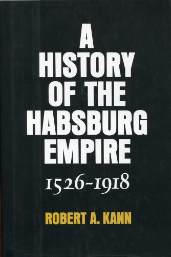 9780760710005: A history of the Habsburg Empire, 1526-1918