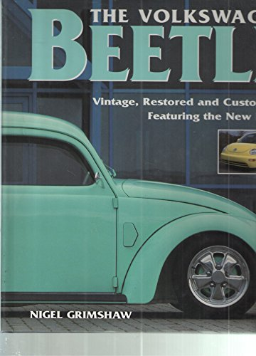 9780760710197: The Volkswagen Beetle: Vintage, restored and customized