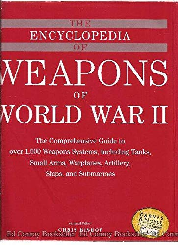 9780760710227: The Encyclopedia of Weapons of World War II