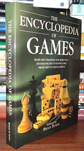 Encyclopedia of Games: Rules and Strategies for: Burns, Brian