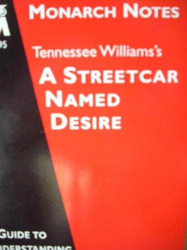 Tennessee Williams's A streetcar named Desire (Monarch notes): Rathbun, Gilbert L