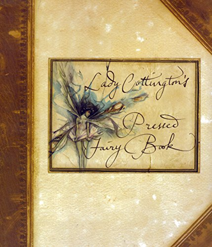 9780760711071: Lady Cottington's Pressed Fairy Book. 1998. Hardcover. [Hardcover] by Jones, ...