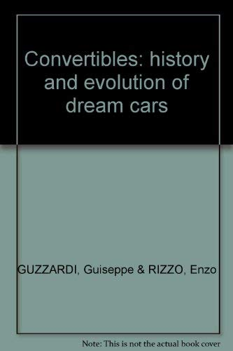 9780760711187: Convertibles: history and evolution of dream cars