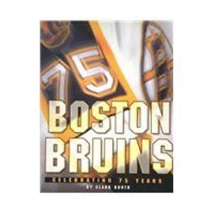 9780760711262: The Boston Bruins: Celebrating 75 Years