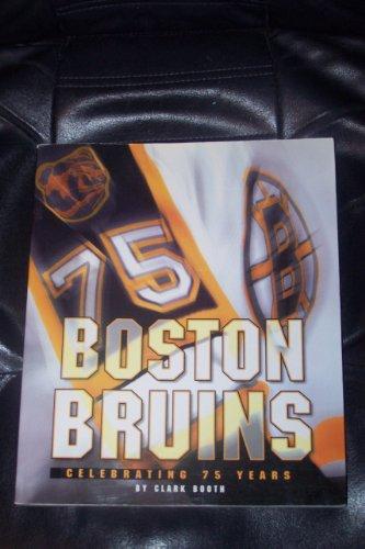9780760711279: The Boston Bruins: Celebrating 75 Years
