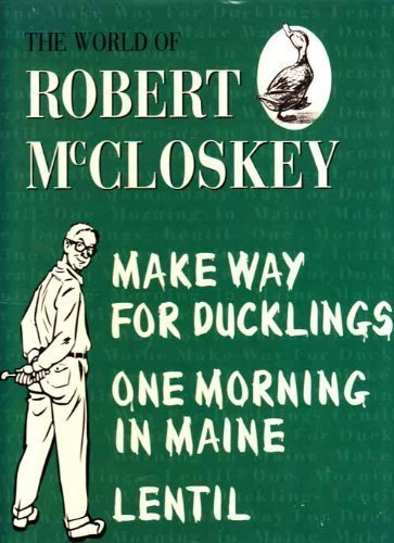 The World of Robert McCloskey;Make way for: McCloskey, Robert
