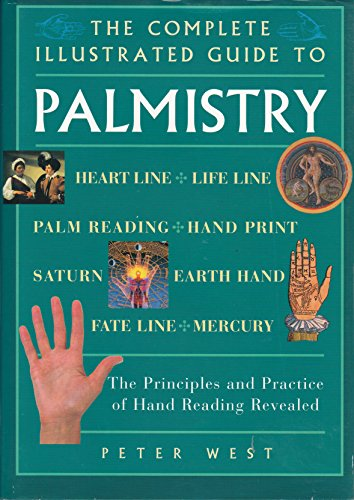 9780760711798: The Complete Illustrated Guide To Palmistry