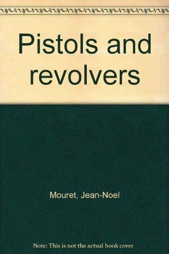Pistols and revolvers: Mouret, Jean-Noel