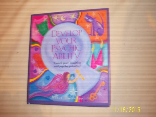 9780760712269: Develop your psychic ability: Unlock your intuition and psychic potential