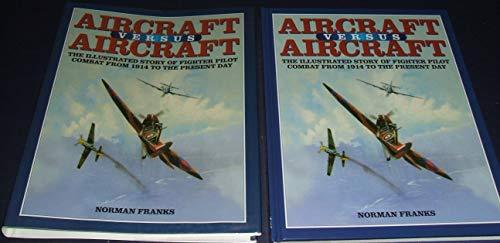 9780760712313: Aircraft Versus Aircraft