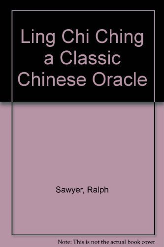 9780760712399: Ling Chi Ching a Classic Chinese Oracle