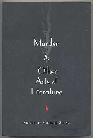 9780760712467: Murder and Other Acts of Literature