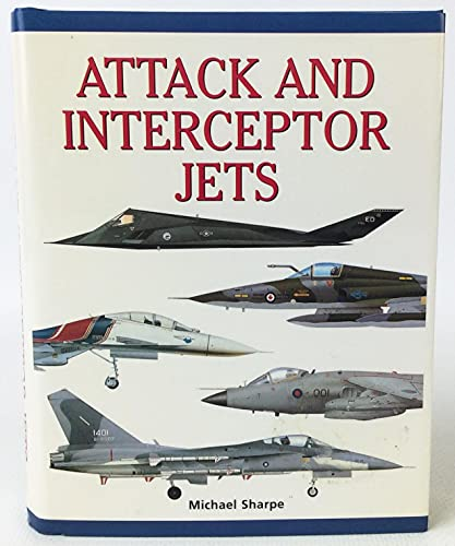 9780760712580: ATTACK AND INTERCEPTOR JETS