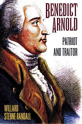 9780760712726: Benedict Arnold: Patriot and Traitor