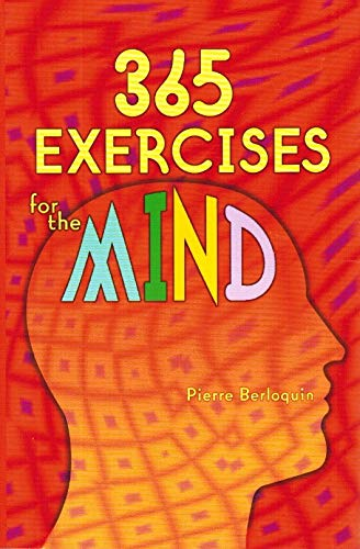 365 Exercises for the Mind: Berloquin, Pierre
