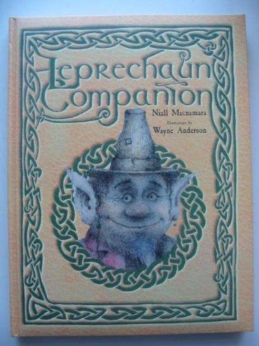 9780760713648: THE LEPRECHAUN COMPANION [Hardcover] by Macnamara, Niall; Illustrated by Ande...