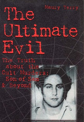 9780760713938: Ultimate Evil : The Truth about the Cult Murders: Son of Sam and Beyond