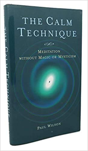 9780760715239: The Calm Technique: Meditation Without Magic or Mysticism