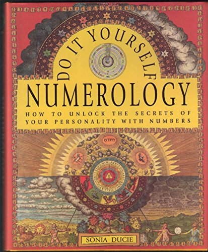 Do-It-Yourself Numerology: Sonia Ducie