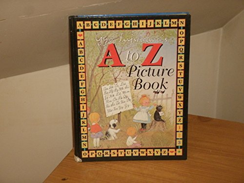 9780760715864: Gyo Fujikawa's A to Z picture book