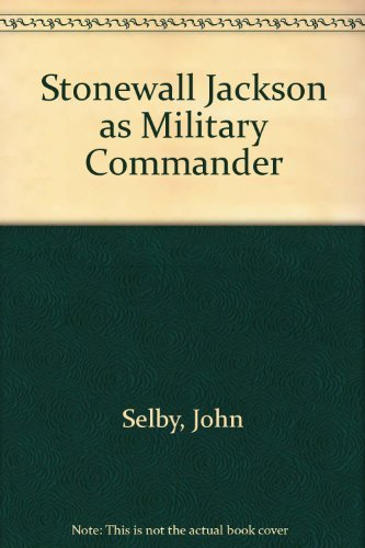 9780760716076: Stonewall Jackson as Military Commander