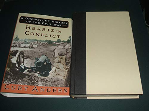 Hearts in Conflict, a One Volume History of the Civil War