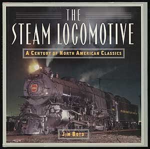 9780760716274: Steam Locomotive: A Century of the North American Classics