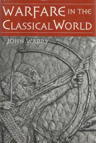 9780760716960: Warfare in the Classical World Edition: Reprint