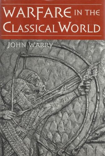 9780760716960: Warfare in the Classical World