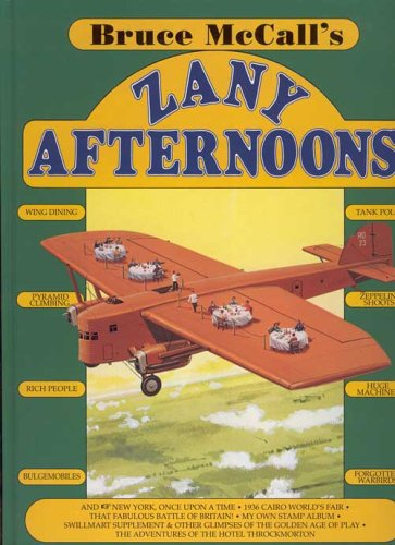 9780760716991: Bruce McCall's Zany Afternoons [Hardcover] by