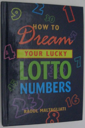 9780760717684: How to dream your lucky lotto numbers