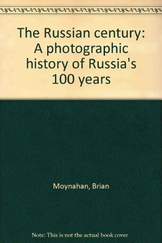 9780760718698: The Russian century: A photographic history of Russia's 100 years