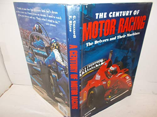9780760718773: The Century Of Motor Racing - The Drivers And Their Machines