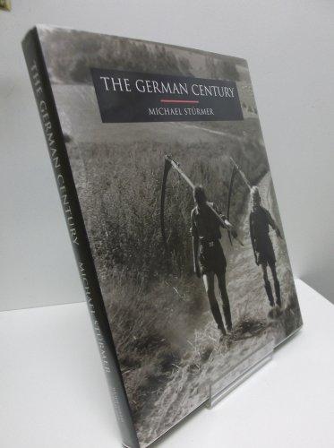 9780760718797: The German century