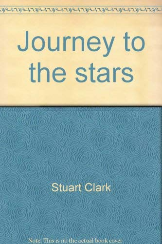 9780760719398: Title: Journey to the stars