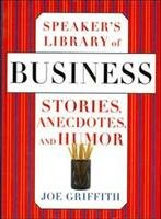 9780760719565: Speaker's Library of Business Stories Anecdotes and Humor