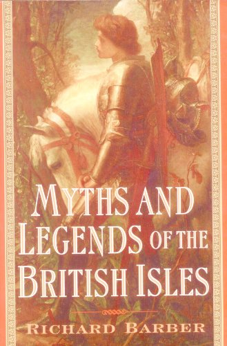 9780760719596: Myths and Legends of the British Isles