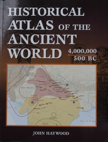 9780760719725: Historical Atlas of the Ancient World; 4,000,000/500bc