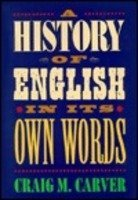 9780760719794: A history of English in its own words