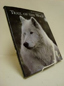 9780760720844: Trail of the wolf