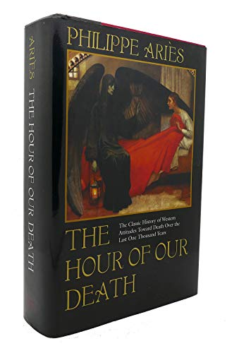 9780760720875: The hour of our death [Hardcover] by Philippe ArieL,s, Philippe Aries